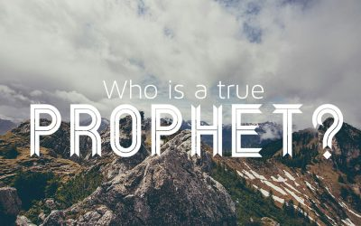 How to identify a true prophet?